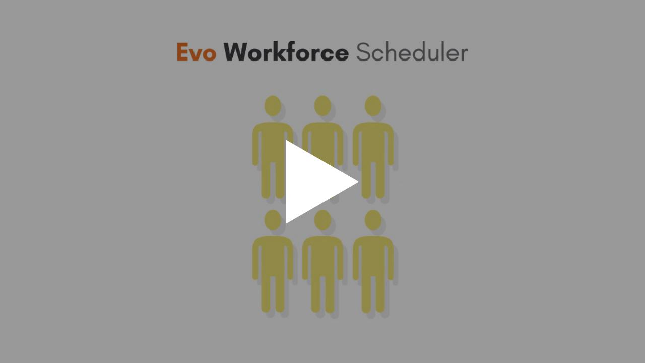 Evo Workforce Scheduler